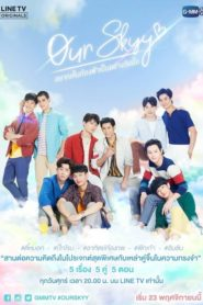 Our Skyy The Series