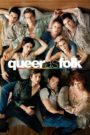 Queer As Folk – Todas as Temporadas