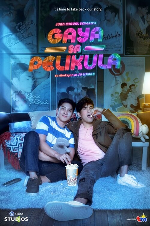 Gaya Sa Pelikula – Like in the Movies