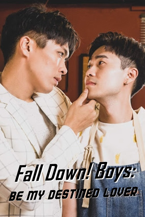Fall Down! Boys: Be My Destined Lover