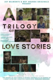 A Trilogy of Love Stories
