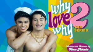 Why Love Why The Series: 2×15