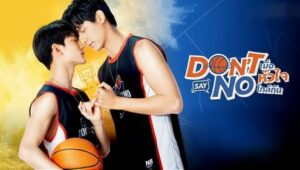 Don't Say No The Series: 1×11